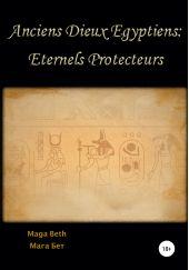 Anciens Dieux ?gyptiens: Eternels Protecteurs